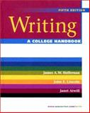 Writing : A College Handbook, Atwill, Janet and Heffernan, James A. W., 039397426X