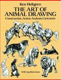 The Art of Animal Drawing, Ken Hultgren, 0486274268