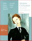 Western Civilization since 1560 Vol. 2 : Beyond Boundaries, Noble, Thomas F. X. and Strauss, Barry S., 0618794263