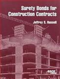 Surety Bonds for Construction Contracts, Jeffrey S. Russell, 0784404267