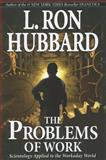 The Problems of Work, L. Ron Hubbard, 1403144265