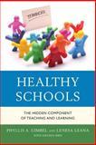 Healthy Schools, Phyllis A. Gimbel and Lenesa Leana, 1475804261