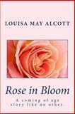 Rose in Bloom, Louisa May Alcott, 1493794264