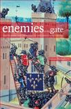 Enemies at the Gate : English Castles under Siege from the 12th Century to the Civil War, Humphrys, Julian and Caiger-Smith, Martin, 1905624263