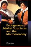 Endogenous Market Structures and the Macroeconomy 9783540874263