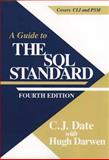 A Guide to the SQL Standard : A Users Guide to the Standard Database Language SQL, Date, C. J. and Darwen, Hugh, 0201964260