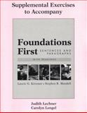Supplemental Exercises to Accompany Foundations First : Sentence and Paragraph, Kirszner, Laurie G. and Mandell, Stephen R., 0312394268