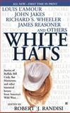 White Hats, Various, 0425184269