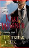 Heartbreak Creek, Kaki Warner, 0425254267