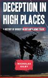 Deception in High Places : A History of Bribery in Britain's Arms Trade, Gilby, Nicholas, 0745334261
