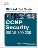 CCNP Security SISAS 300-208 Official Cert Guide, Woland, Aaron and Heffner, Christoffer, 1587144263