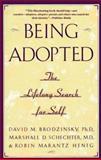Being Adopted, David M. Brodzinsky and Marshall D. Schechter, 0385414269