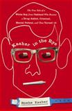 Kasher in the Rye 1st Edition