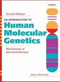 An Introduction to Human Molecular Genetics : Mechanisms of Inherited Diseases, Pasternak, Jack J., 0471474266