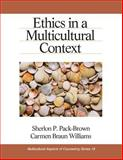 Ethics in a Multicultural Context, Pack-Brown, Sherlon P. and Williams, Carmen Braun, 0761924264