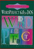 Mastering and Using WordPerfect 6.0, Napier, H. Albert and Judd, Philip J., 0877094268