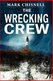 The Wrecking Crew, Mark Chisnell, 1475194269