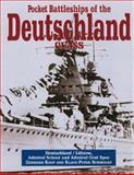 Pocket Battleships of the Deutschland Class, Gerhard Koop and Klaus-Peter Schmolke, 1557504261
