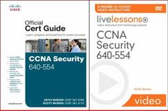 CCNA Security 640-554 Official Cert Guide and LiveLessons Bundle, Barker, Keith and Morris, Scott, 1587204266