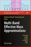 Multi-Band Effective Mass Approximations, , 3319014269