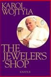 The Jeweler's Shop, Karol Wojtyla, 089870426X
