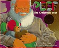 Peef the Christmas Bear, Tom Hegg, 0931674263
