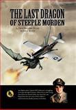 The Last Dragon of Steeple Morden, John J. Kevil, 1468564269