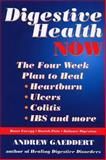 Digestive Health Now, Andrew Gaeddert, 155643426X