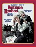 Collectors Guide to Antique Radios, John Slusser and Radio Daze Staff, 1574324268