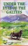 Under the Eyes of the Galtees, O'Sullivan, Kathleen, 185756426X