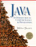 Java : An Introduction to Computer Science and Programming, Savitch, Walter J., 0132874261