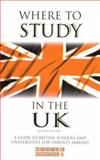 Where to Study in the UK, Mentor ISC Educational Consultants Staff, 0749434260