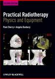 Practical Radiotherapy : Physics and Equipment, , 1405184264