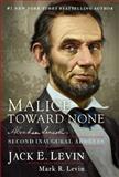 Malice Toward None, Jack E. Levin, 1476784264