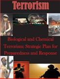 Biological and Chemical Terrorism: Strategic Plan for Preparedness and Response, Center for Center for Disease Control and Prevention, 1500674265