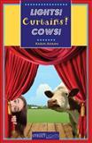 Lights! Curtains! Cows!, Karin Adams, 1552774260