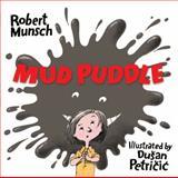 Mud Puddle, Robert Munsch, 1554514266