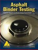 MS-25 Asphalt Binder Testing : Technician's Manual for Specification Testing of Asphalt Binders, Institute, Asphalt, 1934154261