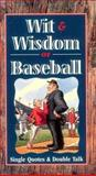 Wit and Wisdom of Baseball, Consumer Guide editors, 0451194268