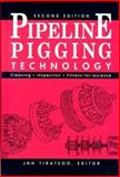 Pipeline Pigging and Inspection Technology, Tiratsoo, John, 0872014266