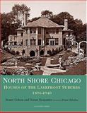 North Shore Chicago, Stuart Earl Cohen and Susan S. Benjamin, 0926494260