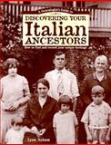 Genealogist's Guide to Discovering Your Italian Ancestors, Lynn Nelson, 1558704264