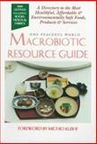 Macrobiotic Resource Guide, Alex Jack, 1882984269