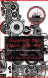 Transatlantic Print Culture, 1880-1940 : Emerging Media, Emerging Modernisms, Ardis, Ann L., 0230554261