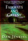 Fairways and Greens, Dan Jenkins, 0385474261