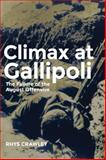 Climax at Gallipoli : The Failure of the August Offensive, Crawley, Rhys, 0806144262