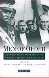 Men of Order : Authoritarian Modernization under Ataturk and Reza Shah, Atabaki, Touraj and Zurcher, Erik J., 1860644260