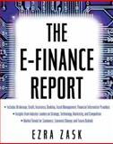 The E-Finance Report, Zask, Ezra, 0071364277