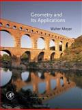 Geometry and Its Applications, Meyer, Walter A., 0123694272