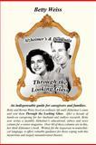 Alzheimer's and Dementi, Betty Weiss, 1468594273